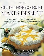 The Gluten-free Gourmet Makes Dessert: More Than 200 Wheat-free Recipes for Cake