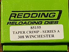85155 REDDING 308 WINCHESTER TAPER CRIMP DIE - BRAND NEW - FREE SHIP