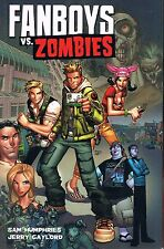 Fanboys Vs. Zombies by Sam Humphries & Jerry Gaylord TPB 1st Print 2012 Boom!