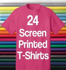 24 CUSTOM SCREEN PRINTED T-SHIRTS ANY COLOR TSHIRT ONE COLOR INK 100% COTTON TEE