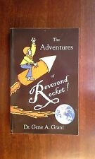 SIGNED The Adventures of Reverend Rocket by Gene A. Grant Biography Pastor