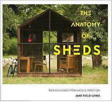 The Anatomy of Sheds, Jane Field-Lewis