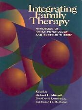 Integrating Family Therapy: Handbook of Family Psychology and Systems Theory, Mi