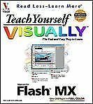Teach Yourself Visually Flash MX, Ruth Maran, maranGraphics, Good Book