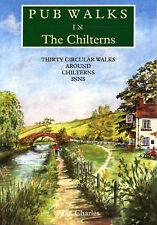 Pub Walks in the Chilterns: Thirty Circular Walks Arou