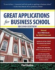 Great Applications for Business School by Paul Bodine (2010, Paperback)