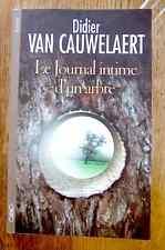 LE JOURNAL INTIME D'UN ARBRE - roman de Didier Van Cauwelaert - TTBE