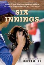 Six Innings by James Preller (2010, Paperback)