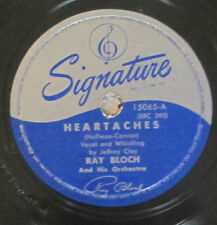 Signature 15065 78 RPM record Ray Bloch Heartaches / What Am I Going To Do About