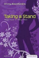 Taking a Stand: Being a Leader & Helping Others by M K Ehrman (Hardback, 2008)
