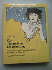 Zur allgemeinen Erleichterung Kultur- Wirtschaftsgeschichte Tabaks Österreich
