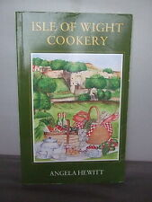 Isle of Wight Cookery by Angela Hewitt 1994