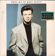 "45 TOURS 7"" SINGLE--RICK ASTLEY--TAKE ME TO YOUR HEART / I'LL BE FINE--1988"