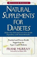 Natural Supplements for Diabetes: Practical and Proven Health Suggestions for Ty