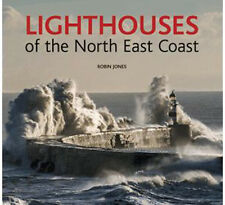 Lighthouses of the North East Coast by Robin Jones (Hardback, 2014)