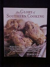 The Glory of Southern Cooking Cookbook, James Villas