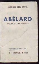 ABELARD SOCRATE DES GAULES par DEBU BRIDEL