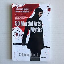 50 Martial Arts Myths by Sulaiman Sharif (2009, Paperback)