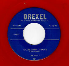 RARE CHICAGO DOOWOP-GEMS-DREXEL 904-YOU'RE TIRED OF LOVE/OL' MAN RIVER-RED WAX!