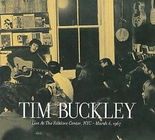 Live at the Folklore Center, NYC: March 6th, 1967 [Digipak] by Tim Buckley...