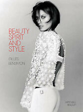 Beauty, Spirit and Style by Bensimon, Gilles