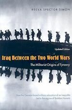 Iraq Between the Two World Wars: The Militarist Origins of Tyranny, Reeve Specto