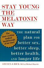 Steven J Bock - Stay Young The Melatonin Way (1995) - Used - Trade Cloth (H