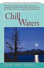Chill Waters by Joan Hall Hovey (2010, Paperback)