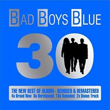 BAD BOYS BLUE - 30 - THE NEW BEST OF ALBUM - REMIXED & REMASTERED 2 CD NEU