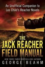 The Jack Reacher Field Manual : An Unofficial Companion to Lee Child's...