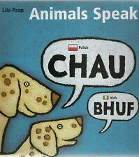 Animals Speak by Lila Prap (2006, Hardcover)