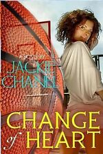 Change of Heart by Jackie Chanel (2012, Paperback)