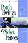 Porch Swings and Picket Fences: Tarnished Silver/Twice in a Blue Moon/Texas Two