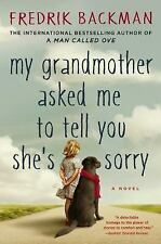 NEW - My Grandmother Asked Me to Tell You She's Sorry by Fredrik Backman