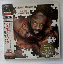 ISAAC HAYES - ...To Be Continued JAPAN SHM MINI LP CD OBI NEU UCCO-9513