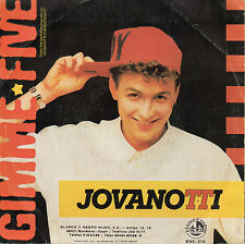 "JOVANOTTI ""GIMME FIVE"" ULTRA RAE SPANISH PROMOTIONAL 7"" VINYL"