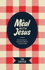 A Meal with Jesus : Discovering Grace, Community, and Mission Around the...