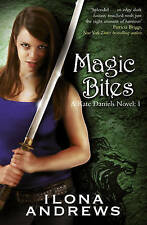 Magic Bites: A Kate Daniels Novel: 1, By Andrews, Ilona,in Used but Acceptable c