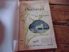 UN COIN DE BOURGOGNE CHATILLON ET SES ENVIRONS 1905 ART NOUVEAU PHOTOS