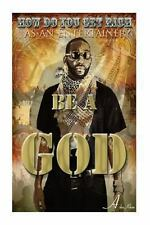 How Do You GET RICH As an Entertainer? Be a GOD : (the Secrets of How I Made...