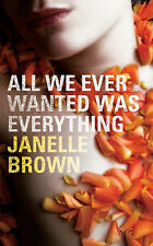 All We Ever Wanted Was Everything, Brown, Janelle, Very Good