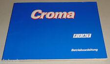 Betriebsanleitung Handbuch Fiat Croma Typ 154, Stand 03/1991