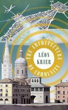 THE ARCHITECTURE OF COMMUNITY - NEW PAPERBACK BOOK