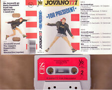 JOVANOTTI FOR PRESIDENT MC TAPE CASSETTE