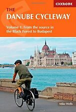 The Danube Cycleway Volume 1: From the source in the Black Forest to Budapest (C