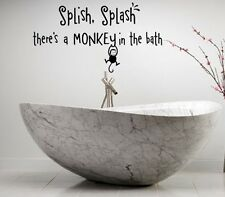 SPLISH SPLASH THERE'S A MONKEY IN THE BATH  KIDS VINYL DECOR DECAL WALL  ART