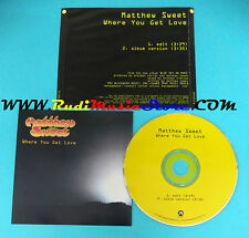 CD Singolo Matthew Sweet Where You Get Love ZP37217-2 US 1997 PROMO no lp(S23)