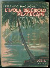 BAGLIONI FRANCO L'ISOLA DELL'IDOLO PESCECANE SEI 1941 ILLUSTRATO CARLO NICCO