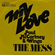 "PAUL McCARTNEY  WINGS  - MY LOVE - THE MESS    EMI 006-05301  SINGLE  7"" (J226)"