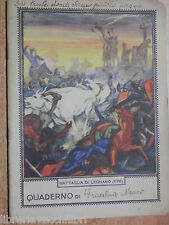 Vecchia quaderno scolastico epoca fascista Masco la BATTAGLIA DI LEGNANO 1176